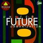 UNITED FUTURE ORGANIZATION United Future Organization album cover