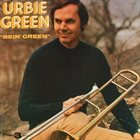 URBIE GREEN Bein' Green album cover