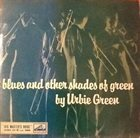 URBIE GREEN Blues And Other Shades Of Green album cover