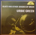 URBIE GREEN Blues & Other Shades of Green album cover