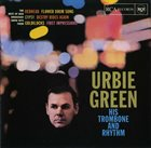 URBIE GREEN His Trombone and Rhythm album cover