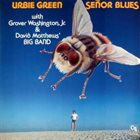 URBIE GREEN Señor Blues album cover