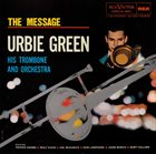 URBIE GREEN The Message album cover