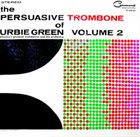 URBIE GREEN The Persuasive Trombone of Urbie Green Volume 2 album cover