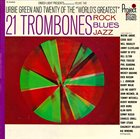 URBIE GREEN 21 Trombones Rock//Blues/Jazz, Volume Two album cover