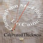URI CAINE Calibrated Thickness album cover