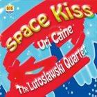 URI CAINE Uri Caine & The Lutoslawski Quartet : Space Kiss album cover