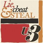 US3 Lie, cheat and steal album cover