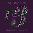 US3 The Third Way: Hand On The Torch, Vol II album cover