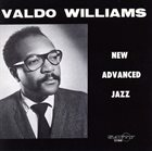 VALDO WILLIAMS New Advanced Jazz album cover