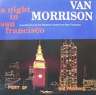 VAN MORRISON A Night In San Francisco album cover