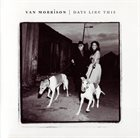 VAN MORRISON Days Like This album cover