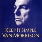 VAN MORRISON Keep It Simple album cover