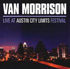 VAN MORRISON Live At Austin City Limits Festival album cover