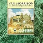 VAN MORRISON Live At The Grand Opera House Belfast album cover