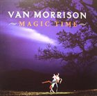 VAN MORRISON Magic Time album cover