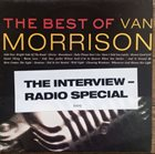 VAN MORRISON The Interview - Radio Special / Van Morrison Radio Special With Sean O'Hagen album cover