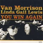 VAN MORRISON Van Morrison, Linda Gail Lewis ‎: You Win Again album cover
