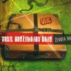 VASIL HADŽIMANOV Života Mi album cover