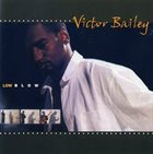 VICTOR BAILEY Low Blow album cover