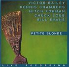 VICTOR BAILEY Petite Blonde album cover