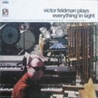 VICTOR FELDMAN Plays Everything In Sight album cover