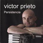 VICTOR PRIETO Persistencia album cover
