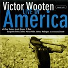 VICTOR WOOTEN Live in America album cover