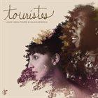VIEUX FARKA TOURÉ Vieux Farka Touré & Julia Easterlin : Touristes album cover