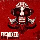 VIEUX FARKA TOURÉ Vieux Farka Touré Remixed: UFOs Over Bamako album cover