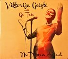VIKTORIJA GEČYTE Viktorija Gečytė & Go Trio : No Detour Ahead album cover