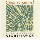 VINCE GIORDANO'S NIGHTHAWKS Quality Shout album cover