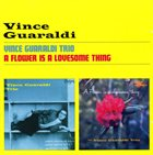 VINCE GUARALDI A Flower is a Lovesome Thing album cover