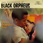 VINCE GUARALDI Jazz Impressions Of Black Orpheus album cover