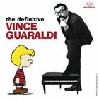 VINCE GUARALDI The Definitive Vince Guaraldi album cover