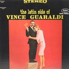 VINCE GUARALDI The Latin Side of Vince Guaraldi album cover