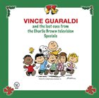 VINCE GUARALDI The Lost Cues From The Charlie Brown Television Specials, Volume 1 album cover