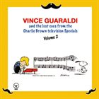 VINCE GUARALDI The Lost Cues From The Charlie Brown Television Specials, Volume 2 album cover