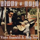 VINCE GUARALDI Vince & Bola album cover