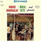 VINCE GUARALDI Vince Guaraldi , Bola Sete and Friends album cover
