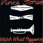 VINCE JONES Watch What Happens album cover