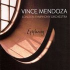VINCE MENDOZA Epiphany (with London Symphony Orchestra) album cover