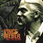 VINCE WEBER Delta Echo album cover