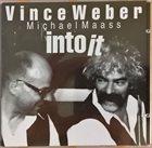 VINCE WEBER Vince Weber, Michael Maass : Intoit album cover