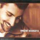 VINCENT BOURGEYX Introduction album cover