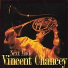 VINCENT CHANCEY Next Mode album cover
