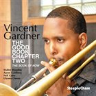 VINCENT GARDNER The Good Book, Chapter Two - The Book Of Now album cover