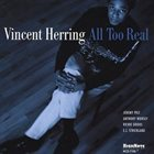 VINCENT HERRING All Too Real album cover