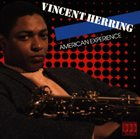 VINCENT HERRING American Experience album cover