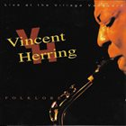 VINCENT HERRING Folklore album cover